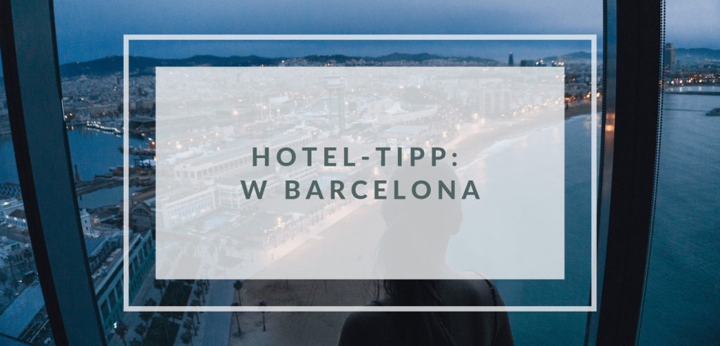 hotel-tipp-w-barcelona-spanien
