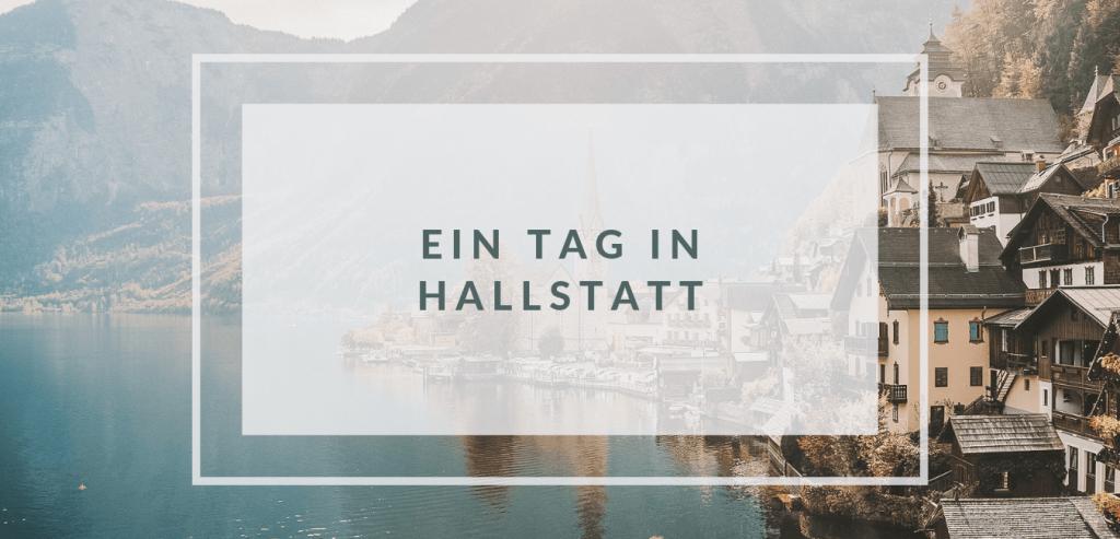 ein-tag-ausflug-hallstatt-oesterreich