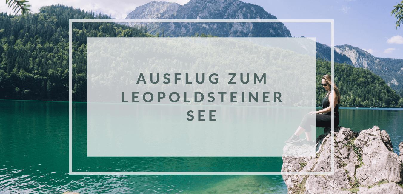Ein Ausflug an den Leopoldsteiner See
