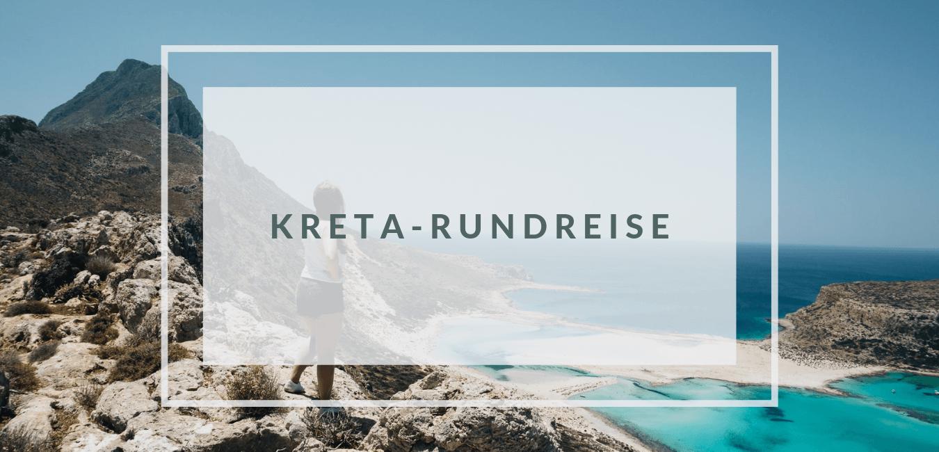 Kreta – Unterwegs im Norden, Westen & Süden